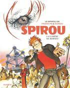 Couverture du livre « Le Spirou de... ; la lumière de Bornéo » de Zidrou et Frank Pe aux éditions Dupuis