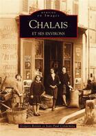 Couverture du livre « Chalais et ses environs » de Gregory Bonnin et Jean-Paul Condemine aux éditions Editions Sutton