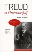 Couverture du livre « Freud et l'humour juif » de Michel Steiner aux éditions In Press