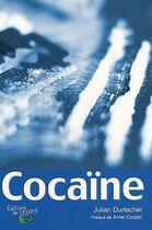 Couverture du livre « Cocaïne » de Julian Durlacher aux éditions Lezard