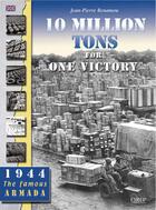Couverture du livre « 10 million tons for victory » de Jean-Pierre Benamou aux éditions Orep