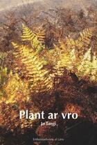 Couverture du livre « Plant ar vro » de Jo Tangi aux éditions Al Lanv