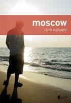 Couverture du livre « Moscow » de Edyr Augusto aux éditions Asphalte