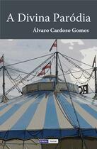 Couverture du livre « A Divina Paródia » de Alvaro Cardoso Gomes aux éditions Edicoes Vercial