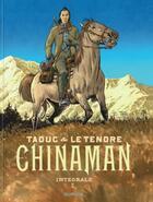 Couverture du livre « Chinaman ; INTEGRALE VOL.2 ; T.4 A T.6 » de Taduc et Serge Le Tendre aux éditions Dupuis