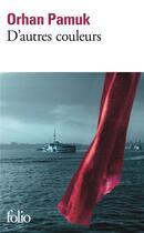 Couverture du livre « D'autres couleurs » de Orhan Pamuk aux éditions Gallimard