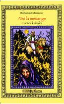 Couverture du livre « Aïni la mésange ; contes kabyles » de Mohamed Mankour aux éditions L'harmattan