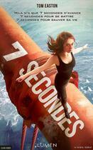Couverture du livre « Sept secondes » de Tom Easton aux éditions Lumen