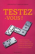 Couverture du livre « Testez-vous » de Christian Romain et Anne Bacus aux éditions Marabout