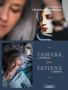 Couverture du livre « Tamara par Tatiana » de Tatiana De Rosnay et Charlotte Jolly De Rosnay aux éditions Michel Lafon