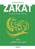 Couverture du livre « Zakat ; guide pratique » de Mostafa Brahami aux éditions Nawa