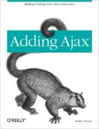 Couverture du livre « Adding Ajax » de Shelley Powers aux éditions O'reilly Media