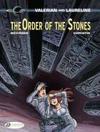 Couverture du livre « Valerian T.20 ; the order of the stones » de Pierre Christin et Jean-Claude Mézières aux éditions Cinebook