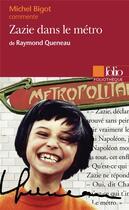 Couverture du livre « Zazie dans le metro de raymond queneau (essai et dossier) » de Michel Bigot aux éditions Gallimard