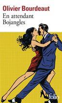 Couverture du livre « En attendant Bojangles » de Olivier Bourdeaut aux éditions Gallimard