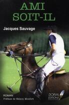 Couverture du livre « Ami soit-il » de Jacques Sauvage aux éditions Dorval