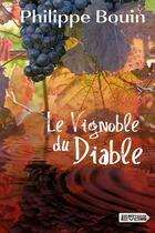 Couverture du livre « Le vignoble du diable » de Philippe Bouin aux éditions Vdb