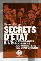 Couverture du livre « Secrets d'Etat » de Bruno Fuligni aux éditions L'iconoclaste