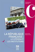 Couverture du livre « La France des institutions (2e édition) » de Nicolas Kada et Patrice Terrone aux éditions Pu De Grenoble