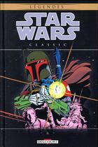Couverture du livre « Star Wars - légendes ; classic T.6 » de Walter Simonson et David Michelinie et Gene Day et Tom Palmer aux éditions Delcourt