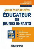 Couverture du livre « Annales corrigées ; éducateur de jeunes enfants » de Stephanie Jaubert aux éditions Studyrama