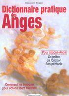 Couverture du livre « Dictionnaire pratique des anges » de Emmanuelle Morgane aux éditions Exclusif