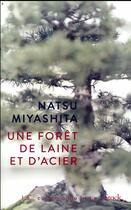 Couverture du livre « Une forêt de laine et d'acier » de Natsu Miyashita aux éditions Stock