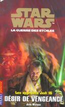 Couverture du livre « Apprentis Jedi T.16 ; Desir De Vengeance » de Jude Watson aux éditions Pocket Jeunesse