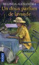 Couverture du livre « Un doux parfum de lavande » de Belinda Alexandra aux éditions Pocket