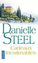 Couverture du livre « Cadeaux inestimables » de Danielle Steel aux éditions Pocket