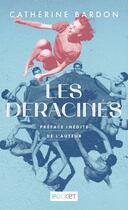 Couverture du livre « Les déracinés » de Catherine Bardon aux éditions Pocket