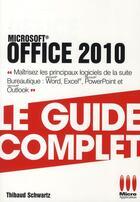 Couverture du livre « Office 2010 » de Thibaud Schwartz aux éditions Micro Application