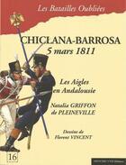 Couverture du livre « Chiclana-Barrosa 5 Mars 1811 » de Natalia Griffon aux éditions Historic'one