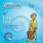Couverture du livre « La case de l'oncle Tom » de Marie-Pierre Olivier et Harriet Beecher Stowe aux éditions Itak