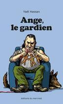 Couverture du livre « Ange, le gardien » de Yael Hassan aux éditions Les Editions Du Mercredi