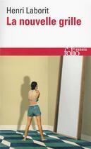 Couverture du livre « La nouvelle grille » de Henri Laborit aux éditions Gallimard