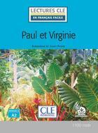Couverture du livre « Paul et Virginie ; niveau A2 (2e édition) » de Henri Bernardin De Saint-Pierre aux éditions Cle International