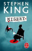 Couverture du livre « Misery » de Stephen King aux éditions Lgf