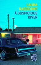 Couverture du livre « à Suspicious River » de Laura Kasischke aux éditions Lgf