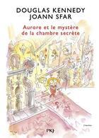 Couverture du livre « Aurore et le mystère de la chambre secrète » de Joann Sfar et Douglas Kennedy aux éditions Pocket Jeunesse