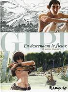 Couverture du livre « En descendant le fleuve ; et autres histoires » de Gipi aux éditions Futuropolis