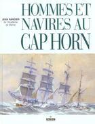 Couverture du livre « Hommes et navires au cap horn » de Jean Randier aux éditions Maitres Du Vent