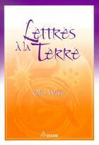 Couverture du livre « Lettres à la terre » de Elia Wise aux éditions Ariane