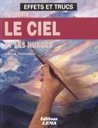 Couverture du livre « Peindre Le Ciel Et Les Nuages » de Jose-Maria Parramon aux éditions Lema