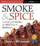Couverture du livre « Smoke & Spice, Revised Edition » de Jamison Bill aux éditions Harvard Common Press