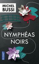 Couverture du livre « Nymphéas noirs » de Michel Bussi aux éditions Pocket