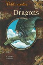 Couverture du livre « Petits contes de dragons » de Katia Bessette et Juliette Pinoteau aux éditions Au Bord Des Continents