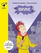 Couverture du livre « Brune » de Timothée de Fombelle et Claire De Gastold aux éditions Belin Education