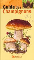 Couverture du livre « Guide des champignons » de Masson-Deblaize I. aux éditions Selection Du Reader's Digest