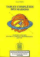 Couverture du livre « Tables Completes Des Maisons » de Robert Morin aux éditions Traditionnelles